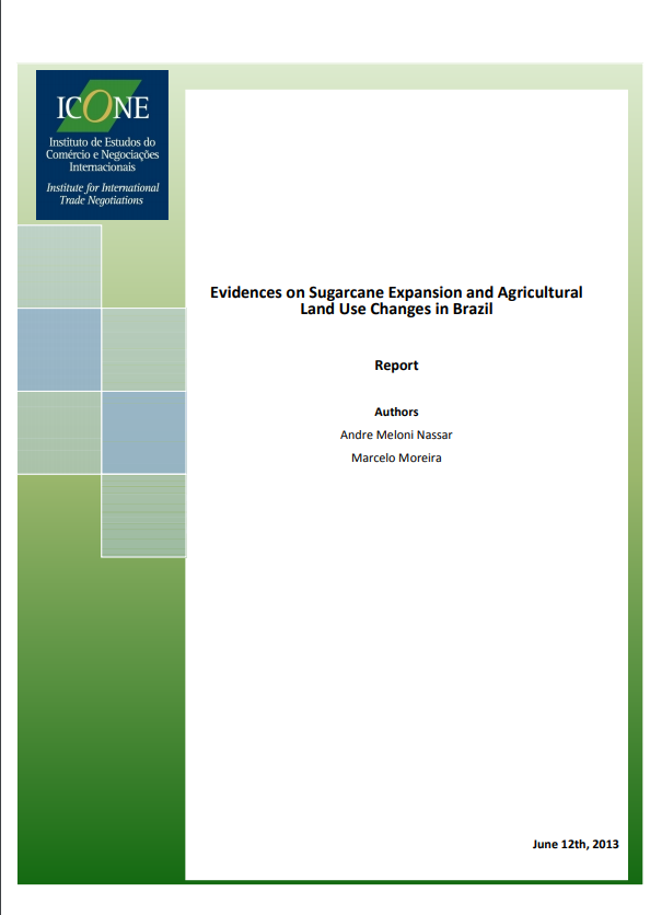 Evidences on Sugarcane Expansion and Agricultural Land Use Changes in Brazil
